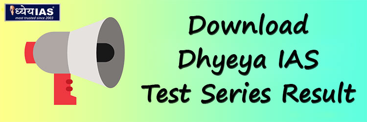 (Download) Dhyeya IAS Test Series Result