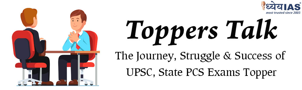(Toppers Talk) The Journey, Struggle & Success of UPSC, State PCS Exam Toppers