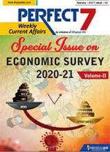 "(Download) Dhyeya IAS Perfect - 7 Weekly Magazine - February 2021 (Issue - 2) ""Economic Survey 2020-21 Special (Vol. 2)"""